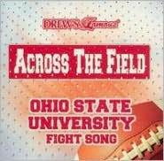 Across the Field: Ohio State University Fight Song