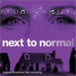 Next to Normal [Original Broadway Cast Recording]