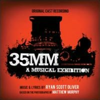 35mm: A Musical Exhibition [Original Cast Recording]