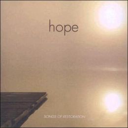 Hope: Songs of Restoration
