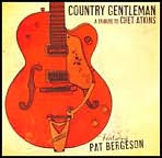 Country Gentlemen: A Tribute To Chet Atkins