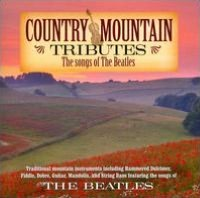 Country Mountain Tributes The Songs Of The Beatles