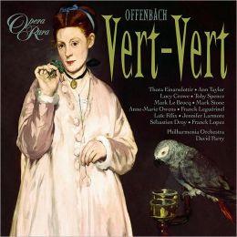 Jacques Offenbach: Vert-Vert