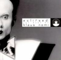 Eclipsed: The Best of Klaus Nomi