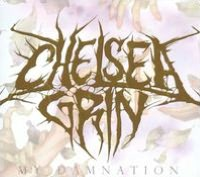 My Damnation (Chelsea Grin)