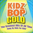 CD Cover Image. Title: Kidz Bop Gold, Artist: Kidz Bop Kids