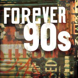 Forever 90s