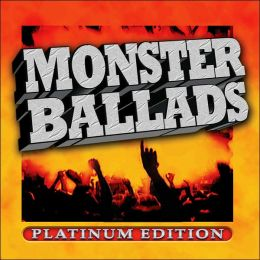 Monster Ballads: Platinum Edition