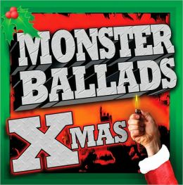 Monster Ballads X-Mas
