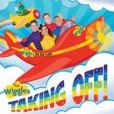 CD Cover Image. Title: Taking Off!, Artist: The Wiggles