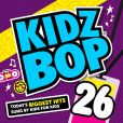 CD Cover Image. Title: Kidz Bop, Vol. 26, Artist: Kidz Bop Kids