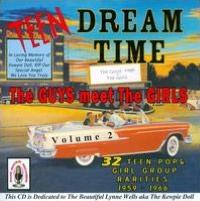 Teen Dream Time, Vol. 2