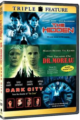 Island of Dr. Moreau/Dark City/the Hidden
