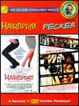Hairspray / Pecker