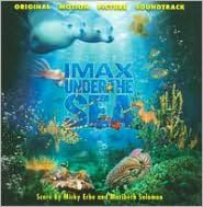 Imax under the Sea [Original Motion Picture Soundtrack]