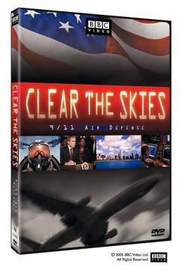 Clear the Skies: 9/11 Air Defense