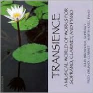 Transience: A Musical World of Works for Soprano, Clarinet, and Piano