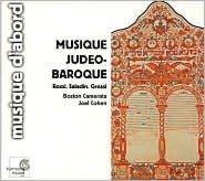 Musique Judéo-Baroque: Rossi; Saladin; Grossi