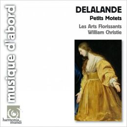 Michel-Richard Delalande: Petits Motets