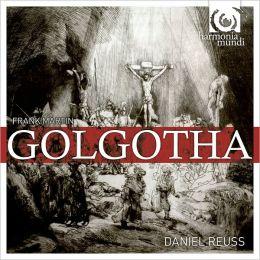 Frank Martin: Golgotha