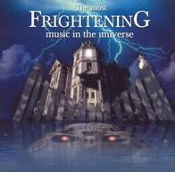 The Most Frightening Music in the Universe