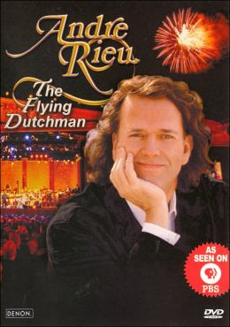 Andre Rieu: The Flying Dutchman