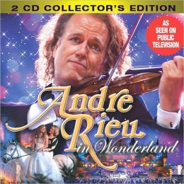 Andre Rieu in Wonderland [Special Edition]