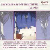 The Golden Age of Light Music: The 1940s