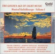 The Golden Age of Light Music: Musical Kaleidoscope, Vol. 1