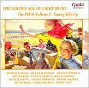 The Golden Age of Light Music: The 1950s, Vol. 5 - Sunny Side Up