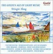 The Golden Age of Light Music: Stringin' Along