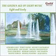 The Golden Age of Light Music: Light and Lively