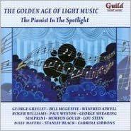 The Golden Age of Light Music: The Pianist in the Spotlight