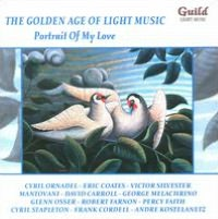 The Golden Age of Light Music: Portrait of My Love