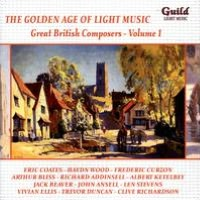 The Golden Age of Light Music: Great British Composers, Vol. 1