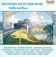 The Golden Age of Light Music: Fiddles and Bows
