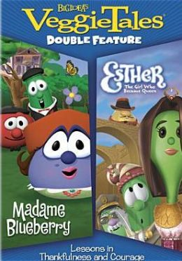 Veggie Tales: Madame Blueberry/Esther - the Girl Who Became Queen
