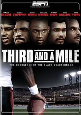 Third and a Mile: The History of the Black Quarterback