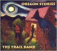 Oregon Stories (Trail Band)