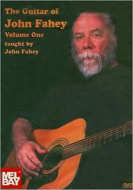The Guitar of John Fahey, Vol. 1