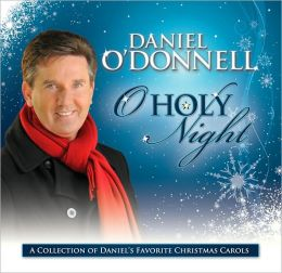 O' Holy Night: The Christmas Album