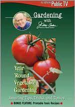 Jerry Baker: Year 'Round Vegetable Gardening