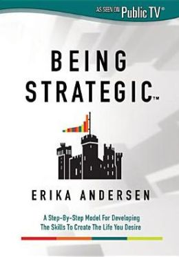 Erika Andersen: Being Strategic