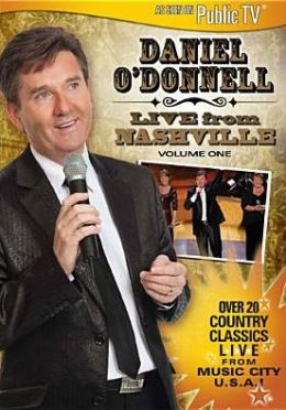 Daniel O'Donnell: Live from Nashville, Vol. 1
