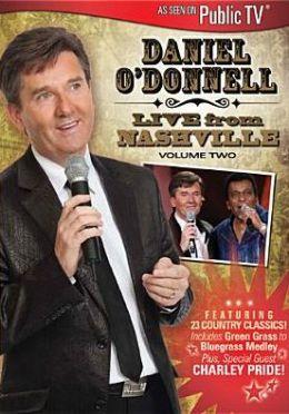 Daniel O'Donnell: Live from Nashville, Vol. 2