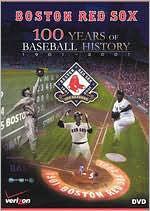 Boston Red Sox: 100 Years of Baseball History