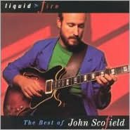 Liquid Fire: The Best of John Scofield