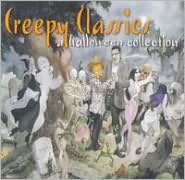 Creepy Classics: A Halloween Collection