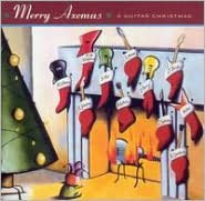 Merry Axemas: A Guitar Christmas [2005 Reissue]