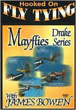 James Bowen: Mayflies - Drake Series